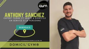 Fiche présentation d'Anthony Sanchez, coach sportif DOMCIL'GYM à Bordeaux